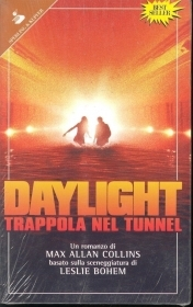 DAYLIGHT - TRAPPOLA NEL TUNNEL - MAX ALLAN COLLINS