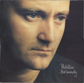 BUT SERIOUSLY # PHIL COLLINS