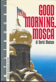 GOOD MORNING, MOSCA - DAVID MA
