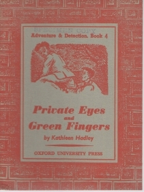 PRIVATE EYES AND GREEN FINGERS  (ENGLISH TEXT) Oxford University Press 1957