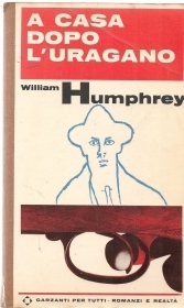 A CASA DOPO L'URAGANO - WILLIAM HUMPHREY