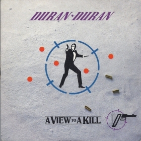 A VIEW TO A KILL - DURAN DURAN = A VIEW TO A KILL  That fatal kiss - JOHN BARRY