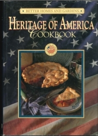 HERITAGE OF AMERICA COOKBBOK - BETTER HOMES AND GARDENS    ENGLISH TEXT