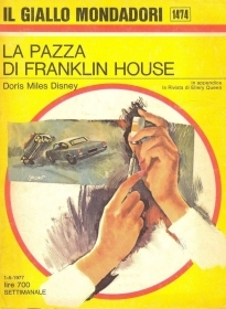 LA PAZZA DI FRANKLIN HOUSE - D