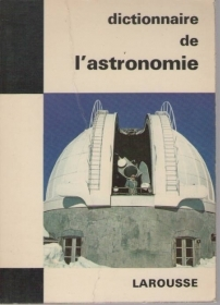 DICTIONAIRE DE L'ASTRONOMIE - - PAUL MULLER   FRENCH TEXT