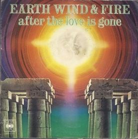 AFTER THE LOVE IS GONE - ROCK THAT! # EARTH, WIND & FIRE